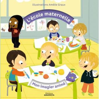 Mon Imagier Anime De L Ecole Maternelle