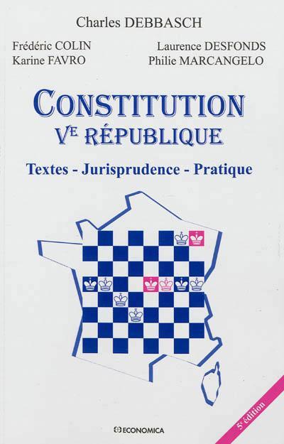 La Constitution de la Vème République