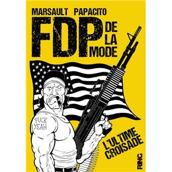 FDP de la modeL'ultime croisade