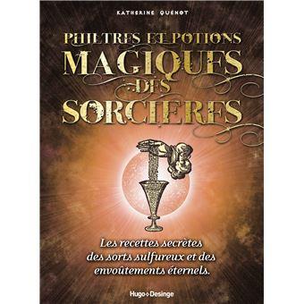 Philtres et potions magiques des sorci res broch katherine quenot achat livre fnac - Jeux de sorciere potion magique gratuit ...