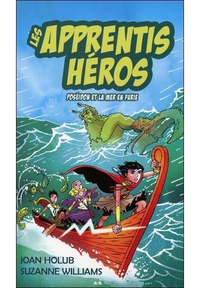 Les apprentis héros - Tome 2 : Les apprentis héros - T2 : Poséidon et la mer en furie
