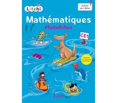 Litchi Mathématiques CE1 - Photofiches + CD ROM