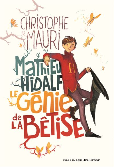 Mathieu Hidalf, le génie de la bêtise