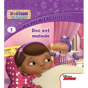 Docteur La Peluche Tome 1 Ma Premiere Histoire Disney Junior Doc La Peluche Doc Est Malade