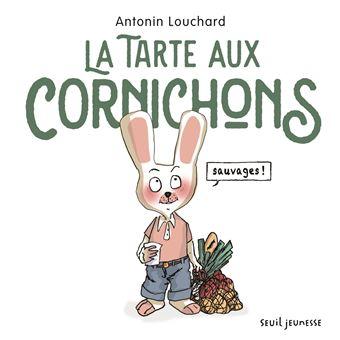 https://static.fnac-static.com/multimedia/Images/FR/NR/a3/20/a5/10821795/1540-1/tsp20190312121101/La-tarte-aux-cornichons-sauvages.jpg