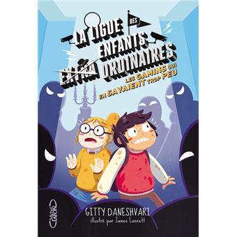 La ligue des enfants extraordinairesLa ligue des enfants extraordinaires - tome 3 Les gamins qui en savaient trop peu