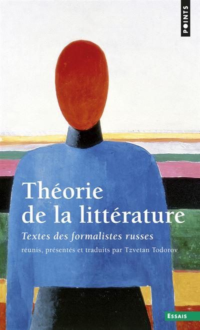 Théorie de la littérature. Textes des formalistes
