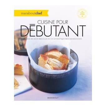 Cuisine pour d butant broch collectif achat livre - Cuisine thai pour debutants ...