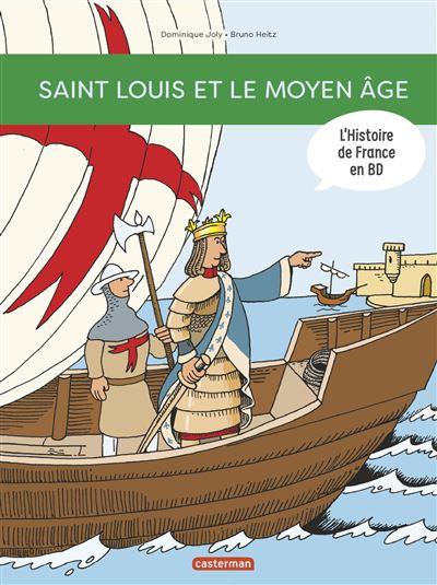 Saint-Louis et le Moyen-Age