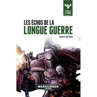 Warhammer 40.000Les échos de la longue guerre