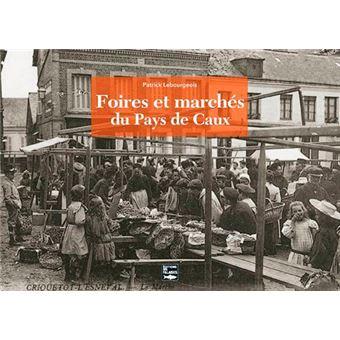 Foires et marchés du Pays de Caux
