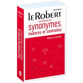 Dictionnaire De Synonymes Nuances Et Contraires Relie