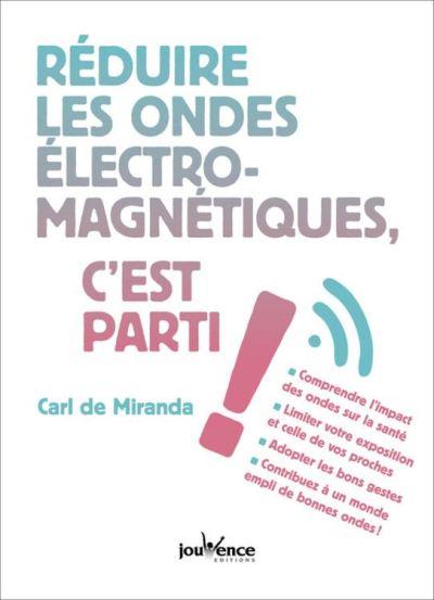 Réduire les ondes électromagnétiques, c'est parti ! - 9782889053674 - 5,49 €