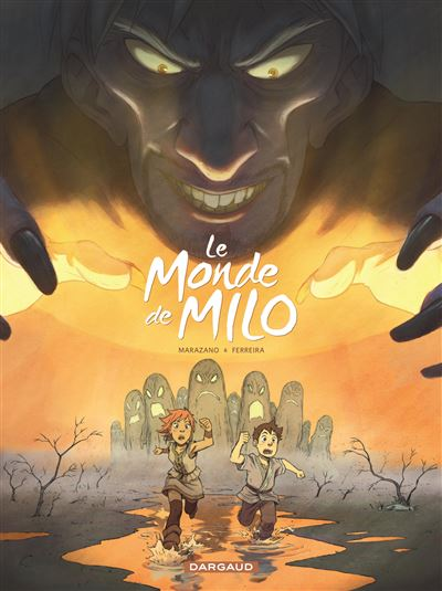 Le Monde de Milo - Tome 2 - Le Monde de Milo