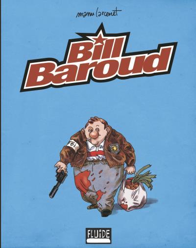 Bill Baroud Série Or