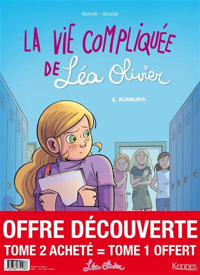 La Vie compliquée de Léa Olivier BD - pack T02 acheté = T01 offert