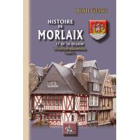 Histoire de Morlaix et de sa région