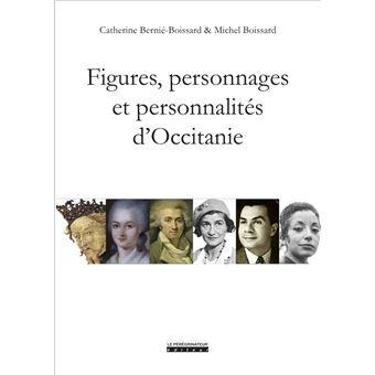 https://static.fnac-static.com/multimedia/Images/FR/NR/a3/61/ac/11297187/1540-1/tsp20191115134135/Figures-personnages-et-personnalites-d-Occitanie.jpg