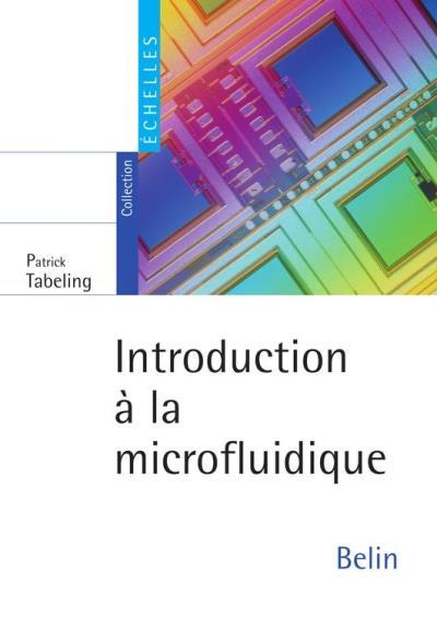 Introduction à la microfluidique - 9782701185675 - 25,99 €