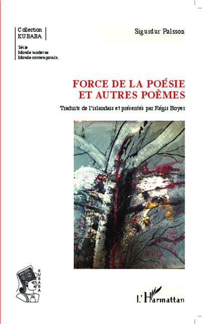 Force de la poésie et autres poèmes