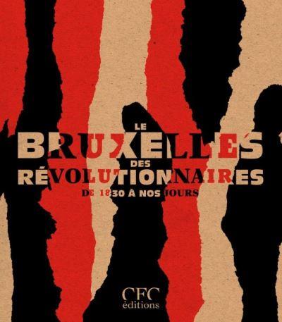 Le Bruxelles des Révolutionnaires