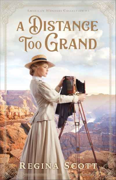 A Distance Too Grand (American Wonders Collection Book #1)