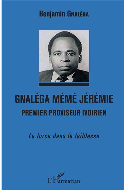Gnaléga Mémé Jérémie Premier proviseur ivoirien