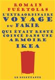 L'extraordinaire voyage du fakir qui était resté coincé dans une armoire Ikea