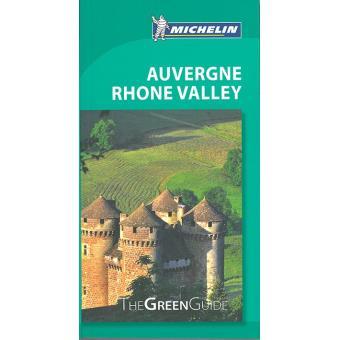 Guide Vert Auvergne, Rhône Valley