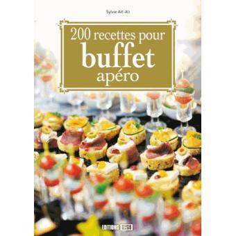 200 Recettes Pour Buffet Apero Broche Collectif Achat Livre