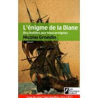 L'énigme de la Diane, des Antilles aux Mascareignes
