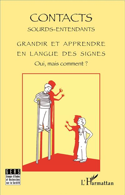 Grandir et apprendre en langue des signes oui mais comment