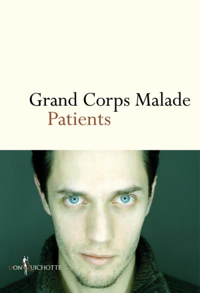 Grand Corps Malade - Patients