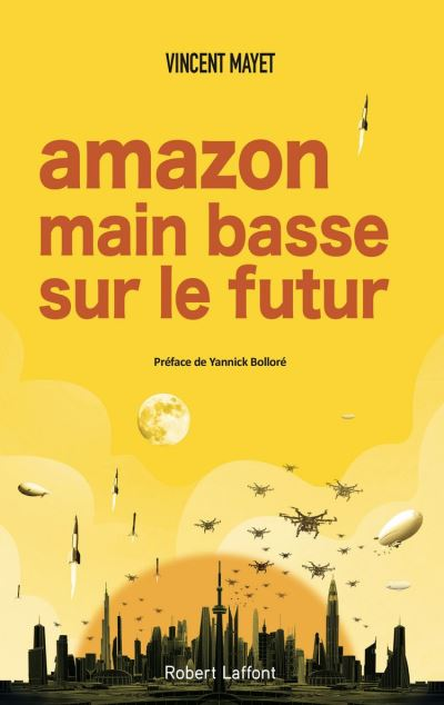 Amazon, main basse sur le futur - 9782221246481 - 12,99 €