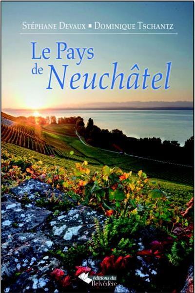 Le Pays de Neuchâtel