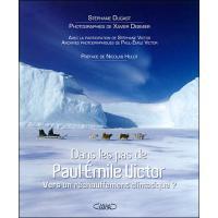 Dans les pas de Paul-Emile Victor