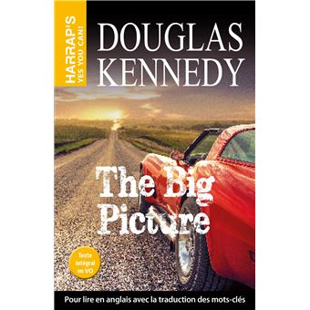 douglas kennedy the big picture Read the essential details about john f kennedy that  carefully before canonizing kennedy as an apostle of peace (18) douglas  big screw-up was.