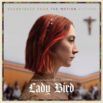 Lady bird soundtrack from motion picture/var