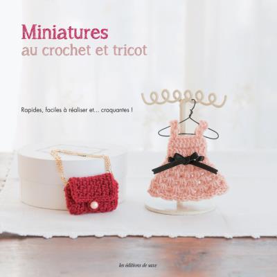 Miniatures au crochet et tricot