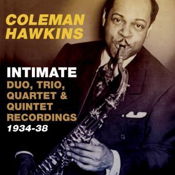 Intimate Duo Trio Quartet & Quintet Recordings 1934-1938