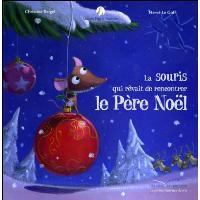 Mamie Poule raconte - La souris qui rêvait de rencontrer le Père Noël