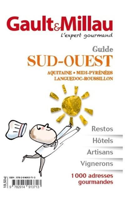 Guide Gault Millau Aquitaine, Midi-Pyrénnées, Languedoc-Roussillon