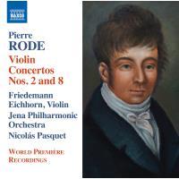 Rode: Violin Concertos Nos. 2 & 8