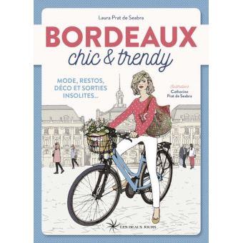 Bordeaux chic & trendy