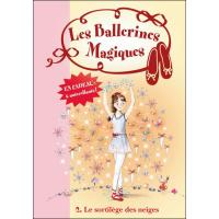 Les Ballerines Magiques 02 - Le sortilège des neiges
