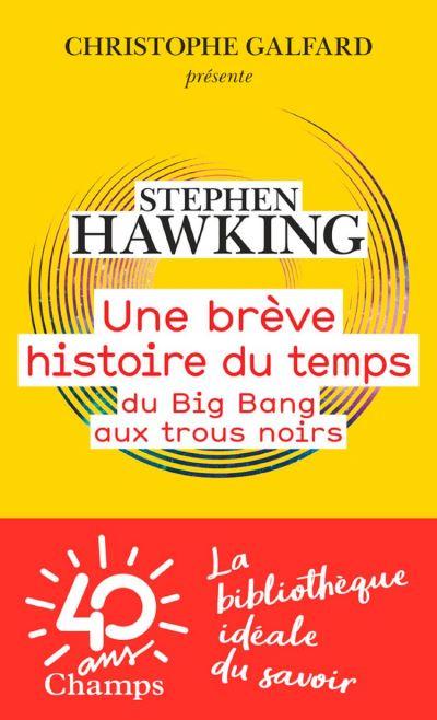 Une brève histoire du temps. Du Big Bang aux trous noirs - 9782081419391 - 5,99 €
