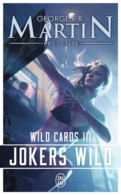 Wild cards - Tome 3 : Jokers wild