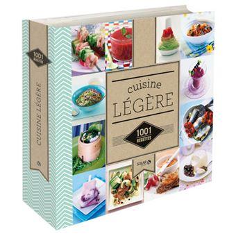 La cuisine l g re 1001 recettes ne nouvelle dition - Cuisine economique 1001 recettes ...
