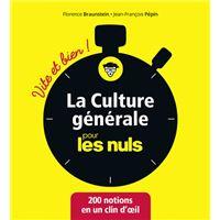 La culture générale pour les Nuls - Vite et Bien !