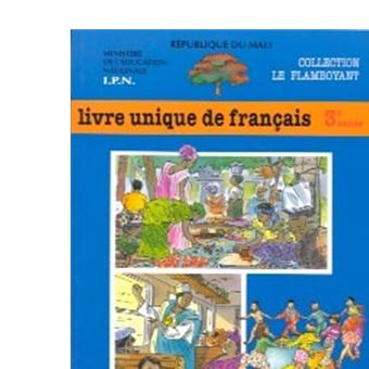 Le Flamboyant Livre De Francais 3eme Annee Mali